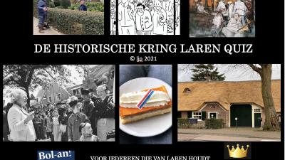 Historische Kring Laren brengt op Koningsdag om 19.00 uur een 'on- line 'Oranjequiz over Laren'. Doe mee en geef je  op!